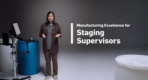 Manufacturing Excellence for Staging Supervisors