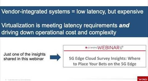 5G Survey Highlight: Virtualization meeting latency AND cost and complexity requirements