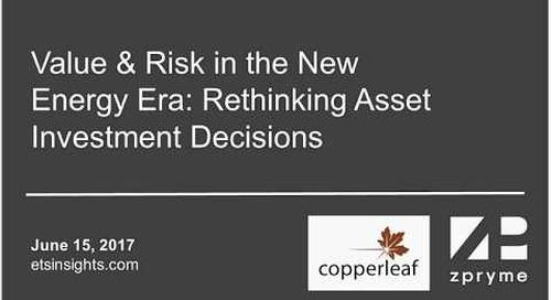 Webinar: Value & Risk in the New Energy Era - Rethinking Asset Investment Decisions