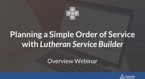 Planning a Simple Order of Service with Lutheran Service Builder