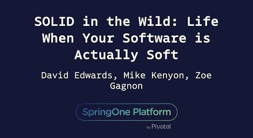 SOLID in the Wild: Life When Your Software is Actually Soft - David Edwards, Mike Kenyon, Zoe Gagnon