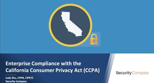 Enterprise Compliance with the California Consumer Privacy Act (CCPA)