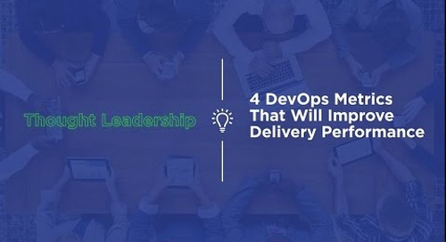 4 DevOps Metrics to Improve Delivery Performance