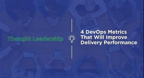 4 DevOps Metrics to Improve Delivery Performance