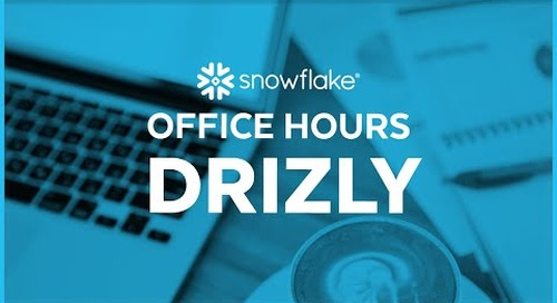 Snowflake Office Hours: Drizly