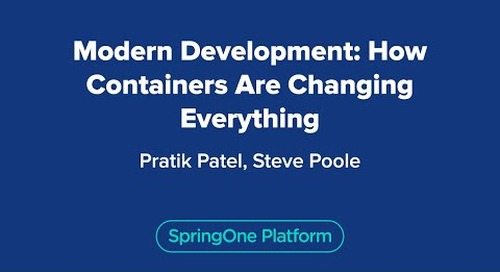 Modern Development: How Containers Are Changing Everything