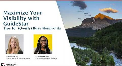 Maximize Your Visibility with GuideStar - Tips for (Overly) Busy Nonprofits