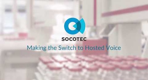 SOCOTEC - Making the Switch to Hosted Voice with Claranet