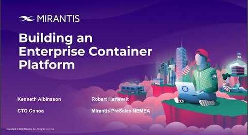 Building an Enterprise Container Platform
