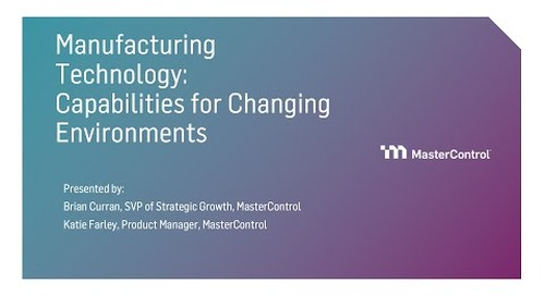 Manufacturing Technology: Features and Functionality for Changing Environments
