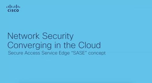 Research Reveals: Network Security is Converging in the Cloud