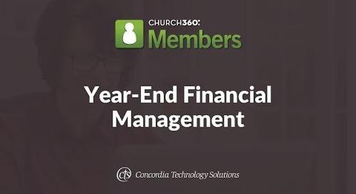 Church360° Members Training Webinars—Session 4: Year-End Financial Management