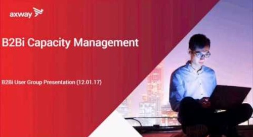 Capacity Management Part 2   Generic Criteria for Evaluating B2Bi Capacity