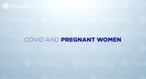 Covid Variants - Dr. Diaz - Covid And Pregnant Women