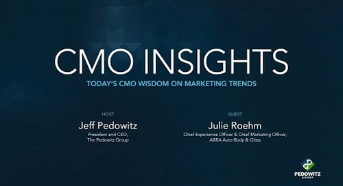 CMO Insights: Julie Roehm, Chief Experience Officer and CMO, ABRA Auto Body & Glass