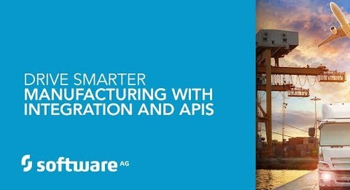 Drive Smarter Manufacturing with Integration and APIs