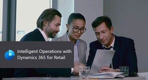 Intelligent Operations with Dynamics 365 for Retail