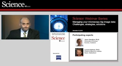 ZEISS & Science/AAAS Webinar: Managing Your Microscopy Big Image Data