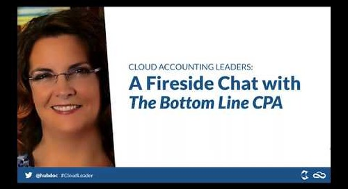 Cloud Accounting Leaders: A Fireside Chat with The Bottom Line CPA