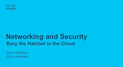 Networking and Security - Bury the Hatchet in the Cloud