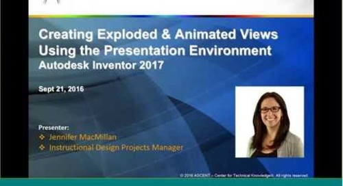 ASCENT Webcast: Creating Exploded and Animated Views in Inventor 2017, Presentation Environment