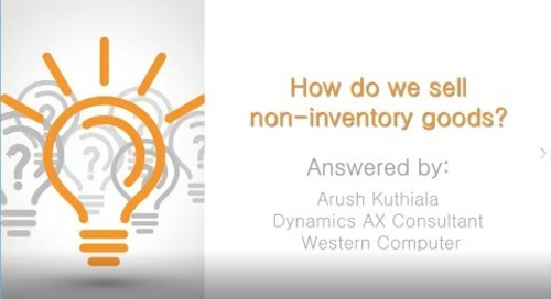 Q&A Series - How Do We Sell Non-Inventory Goods in D365 for Operations