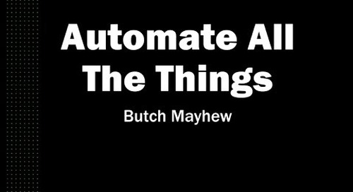 March 2018 TMD: Automate All the Things