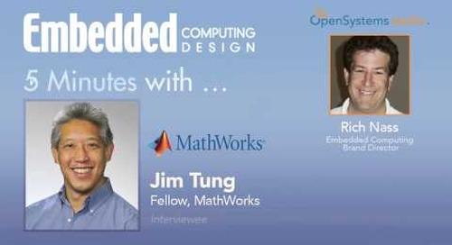 Five Minutes with Jim Tung, Fellow, MathWorks