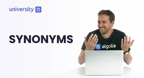Algolia Build 201 - Synonyms