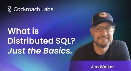 Basics of Distributed SQL Architecture | Why CockroachDB fits k8s