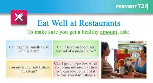 Providence Health Coaching Program | Lesson 15: Eat Well Away from Home