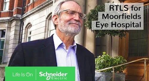 Internet of Things (IoT) & EcoStruxure: RTLS for Moorfields Eye Hospital | Schneider Electric