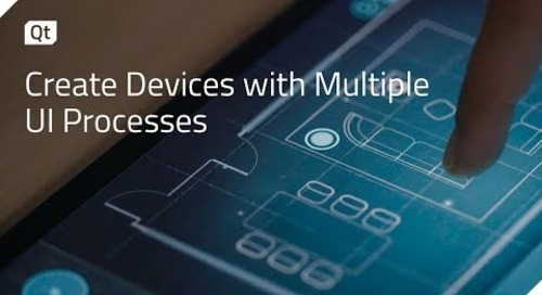 Creating devices with multiple UI processes {on-demand webinar}