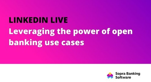 In this LinkedIn Live, we explain the different open banking use cases and the impact they will have in the coming years.