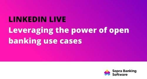 LinkedIn Live: Leveraging the power of open banking use cases