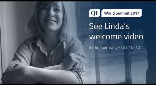 Linda's welcome video for Qt World Summit 2017