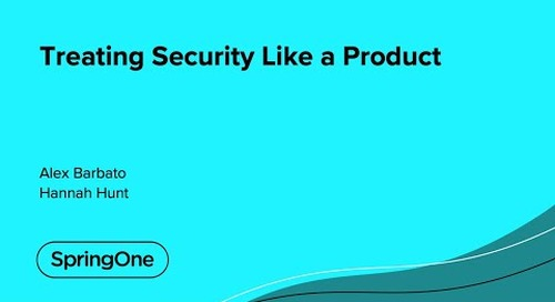 Treating Security Like a Product