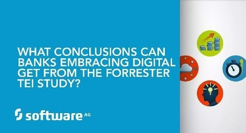 What conclusions can Banks embracing digital get from the Forrester TEI Study?