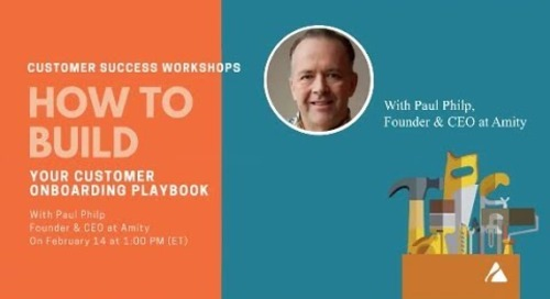 How to Build Your Customer Onboarding Playbook