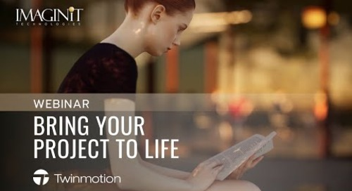 Bring Your Project to Life with Twinmotion