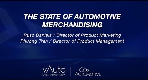 The State of Automotive Merchandising - Cox Automotive Experience 2021 Session