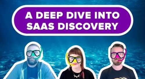 The SaaSOps Show: A Deep Dive Into SaaS Discovery