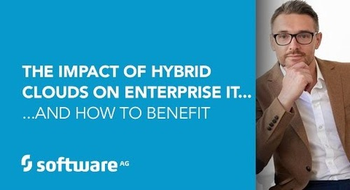 The Impact of Hybrid Clouds on Enterprise IT... and how to benefit