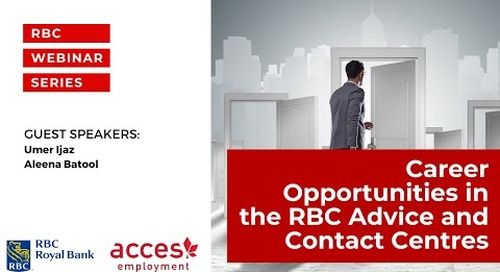 RBC Royal Bank Webinar: Exploring Career Opportunities in the RBC Advice & Contact Centres