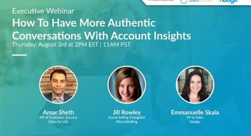 Executive Webinar: How To Have More Authentic Conversations With Account Insights