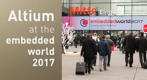 Embedded World 2017 with Altium PCB Design Software
