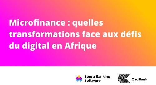 La microfinance renferme un potentiel de croissance important et contribue directement au développement du secteur financier Africain.