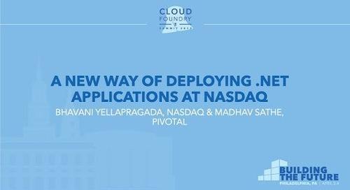 A New Way of Deploying .Net Applications at Nasdaq - Bhavani Yellapragada & Madhav Sathe