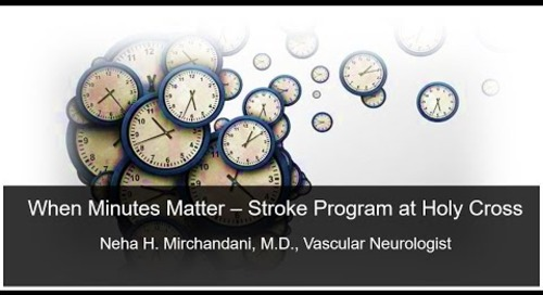 When Minutes Matter – Stroke Program at Holy Cross