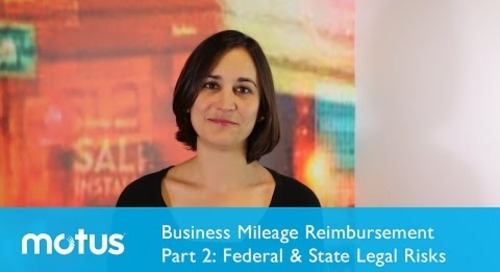 Business Mileage Reimbursement Part 2: Federal & State Legal Risks